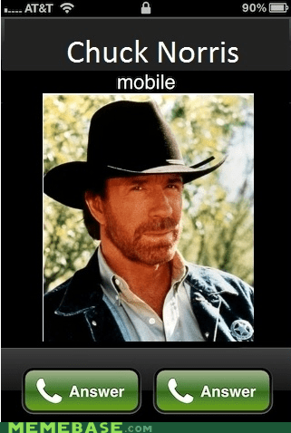answer,chuck norris,Memes,phone,twice