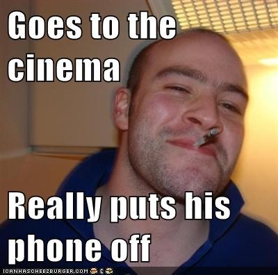 cinema,Good Guy Greg,movies,phones,theater,vibrate