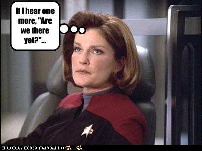 annoyed,are we there yet,captain janeway,kate mulgrew,Star Trek