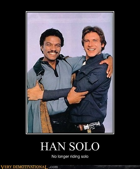 HAN SOLO No longer riding solo