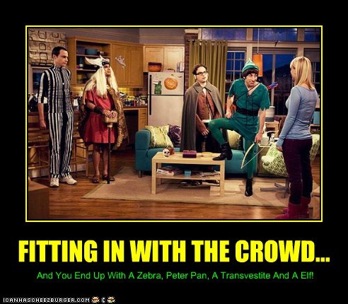 FITTING IN WITH THE CROWD... And You End Up With A Zebra, Peter Pan, A Transvestite And A Elf!