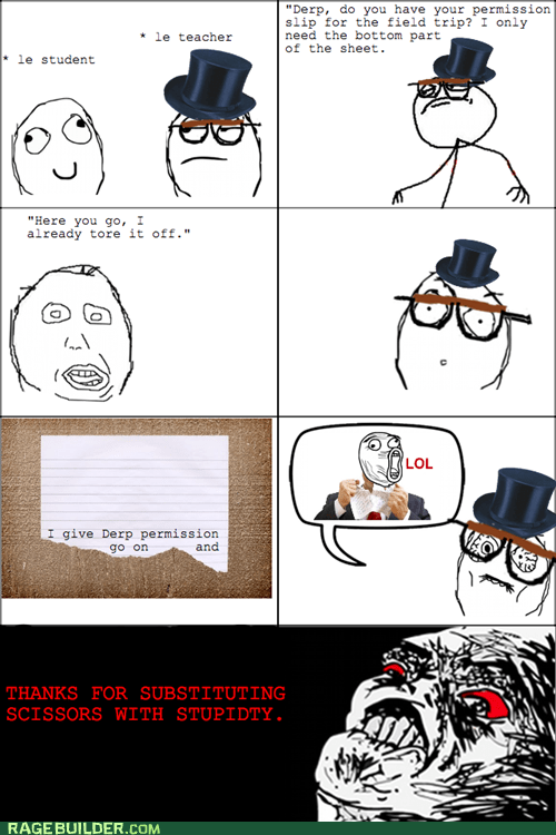permission slip Rage Comics rip scissors