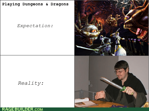 dd,expectations vs reality,nerds,Rage Comics