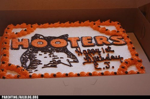 birthday,cake,hooters,inappropriate,parenting,Parenting Fail