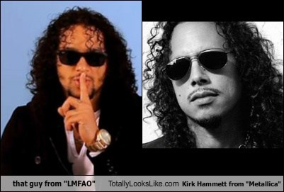 "that guy from ""LMFAO"" Totally Looks Like Kirk Hammett from ""Metallica"""