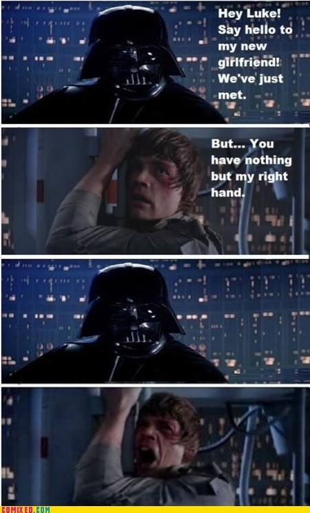 best of week,darth vader,girlfriend,luke skywalker,noooooo,right hand,star wars