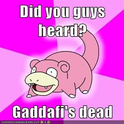 gaddafi,Kim Jong-Il,meme,Memes,slowpoke,son