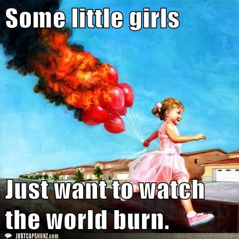 ballons balloons on fire caption contest child girl kid watch the world burn