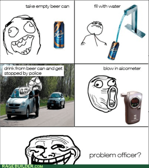 beer can,problem officer,Rage Comics,water