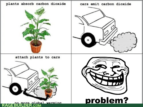 plants,troll physics,global warming,troll science