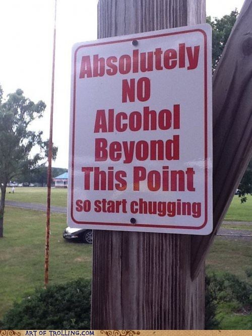 alcohol chug IRL sign - 5586188288