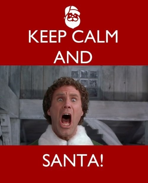 elf g rated Hall of Fame keep calm and carry on London Movie sign sketchy santas tube Will Ferrel - 5586234880