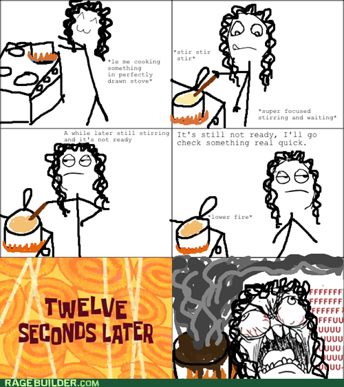 annoying boiling cooking Rage Comics - 5586261760
