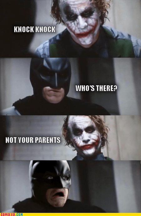 batman,best of week,joker,knock knock,me gusta,parents