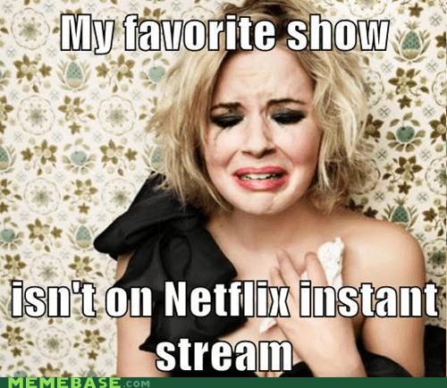 First World Problems netflix show streaming - 5587232256