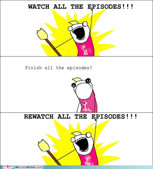 all the episodes all the things best of week meme pinkie pie rewatch - 5588291328