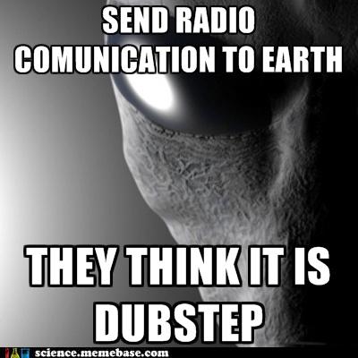 Aliens communication dubstep Fringe Science Memes - 5590557184