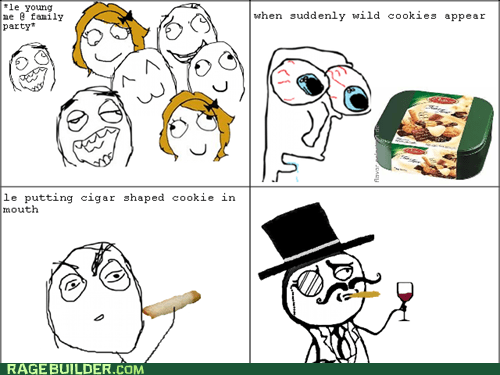 cigar,cookies,sir,Rage Comics