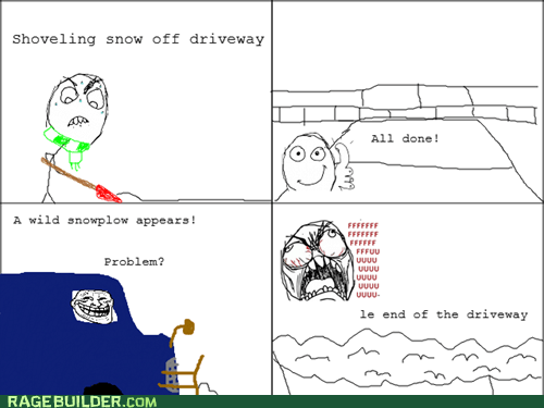 fu guy,Rage Comics,snow,snow plow,snow shovel,winter