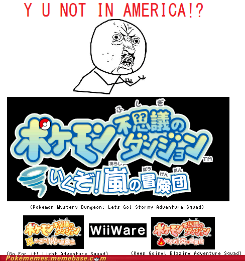 america,Pokémon,pokemon mystery dungeon,toys-games,wiiware,Y U No Guy