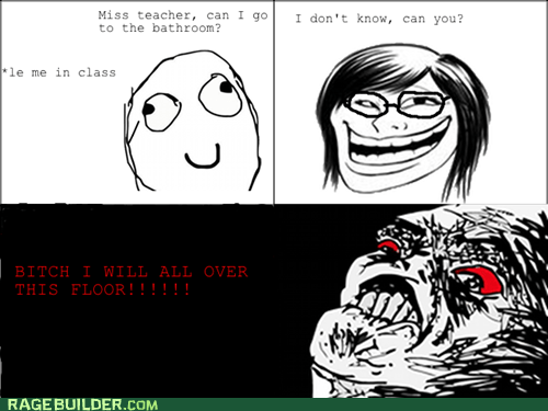 best of week,peetimes,Rage Comics,teacher,troll,truancy story