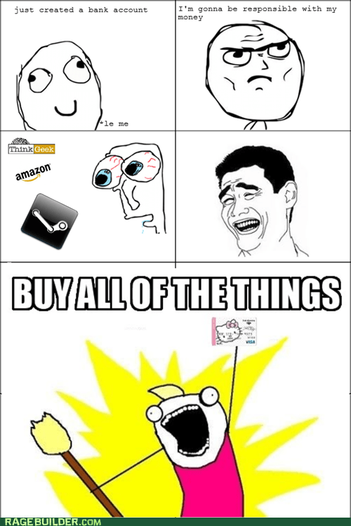 all the things,bank account,best of week,credit card,Rage Comics,shopping,yao ming