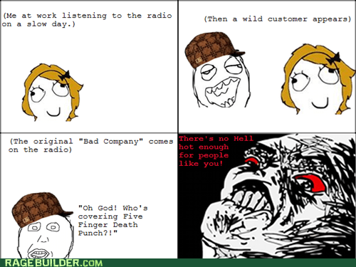 bad company,Music,Rage Comics,scumbag