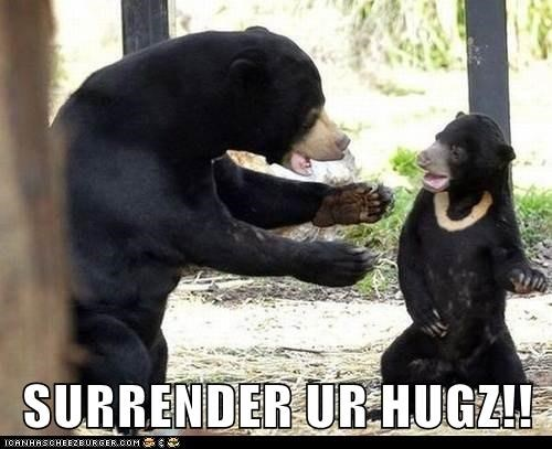 SURRENDER UR HUGZ!!