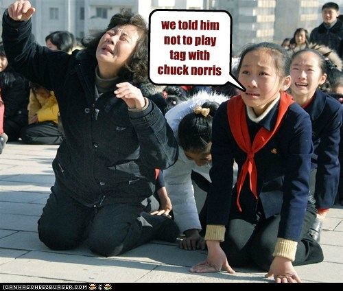 chuck norris chuck norris joke crying North Korea north koreans crying Pundit Kitchen Sad - 5593097472