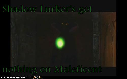 Shadow Lurker's got   nothing on Maleficent