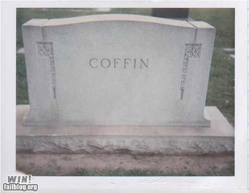 coffin duh grave literal no duh tombstone - 5593948160