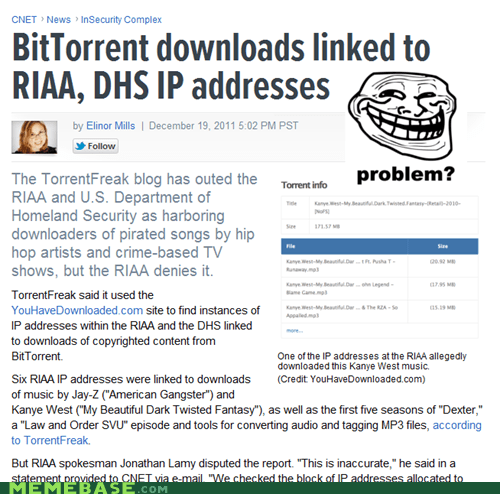 DHS,government,Memes,RIAA,torrenting,trolls,us government