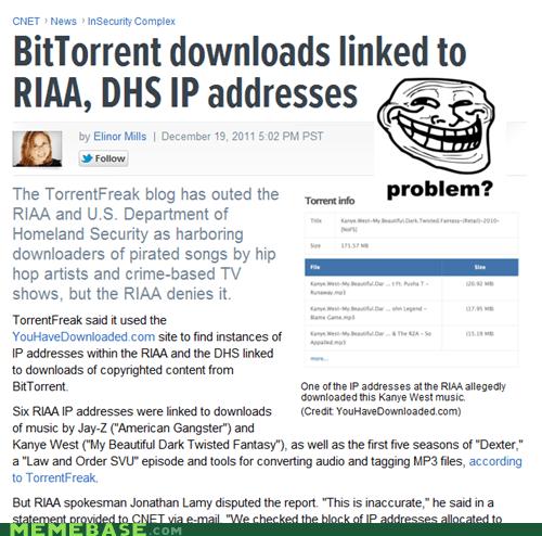 government Memes RIAA torrenting trolls - 5596232448