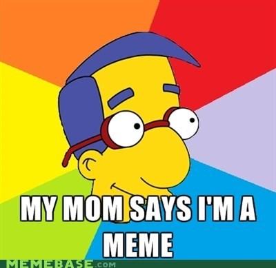 meme Memes milhouse mom simpsons - 5596305920