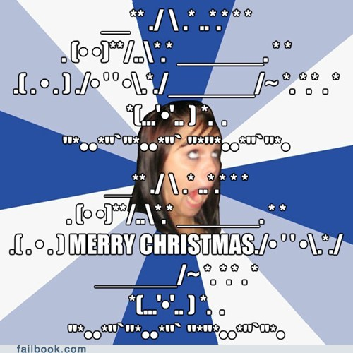 annoying facebook girl,ASCII,christmas,copypasta