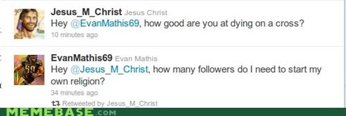 evan mathis followers jesus Memes wins - 5596556288