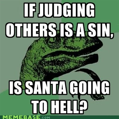 christmas judgment philosoraptor santa sin
