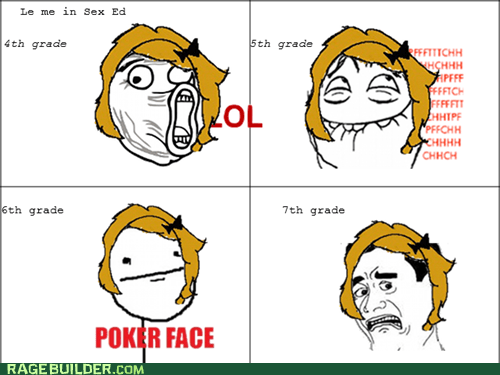 heck no lol poker face Rage Comics sex ed truancy story