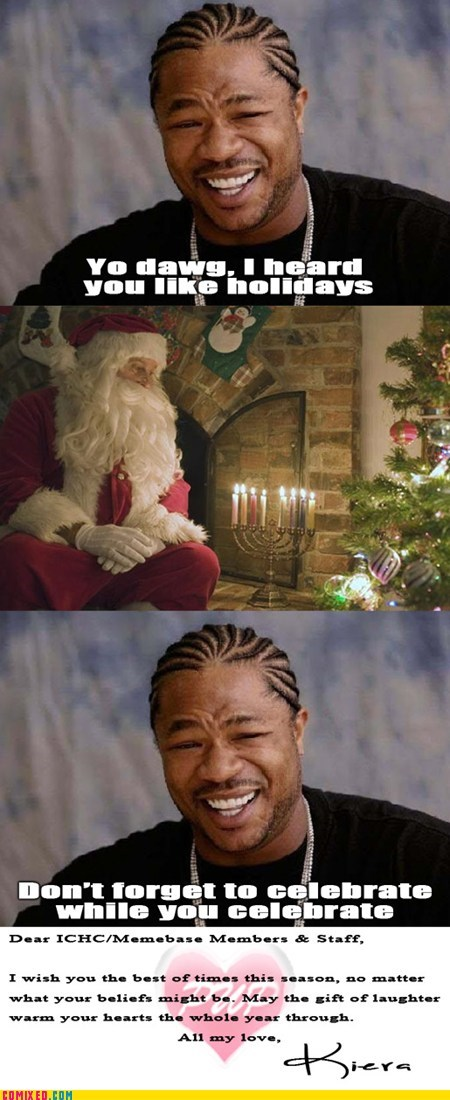 santa seasons greetings the internets xhibit yo dawg