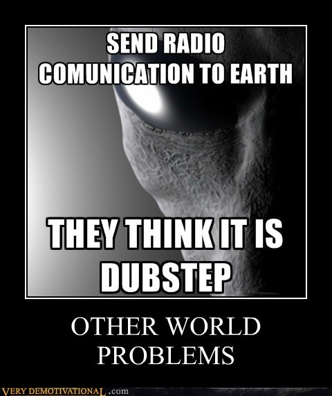 Aliens dubstep hilarious Music radio - 5600302592