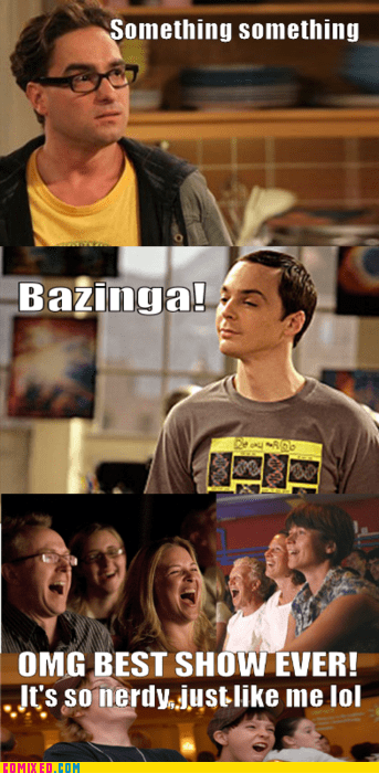 bazinga big bang theory i relate just like me lol TV - 5600328192