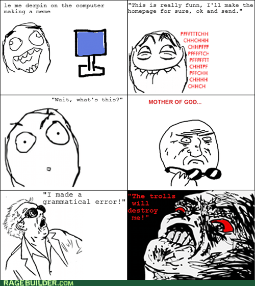 error,grammar,great scott,meme,mother of god,Rage Comics,trolls