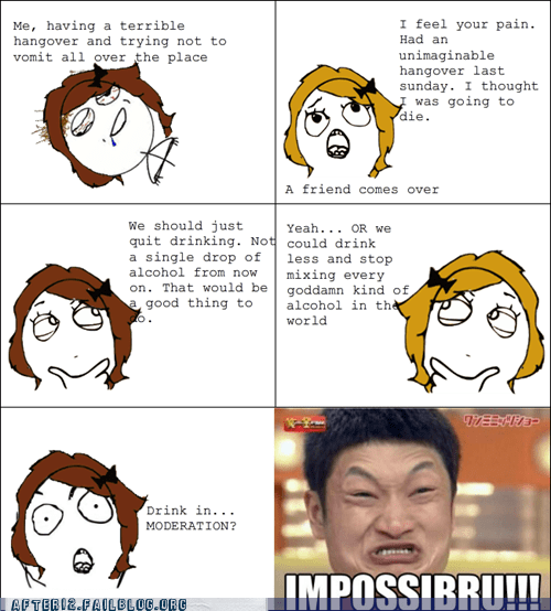 drinking impossibru moderation puking rage comic - 5601355264