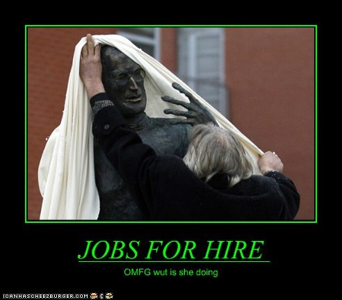 JOBS FOR HIRE OMFG wut is she doing