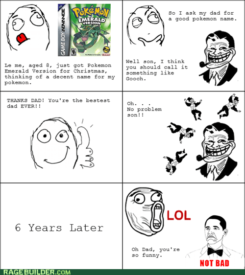 naughty words,not bad,Pokémon,Rage Comics,troll dad