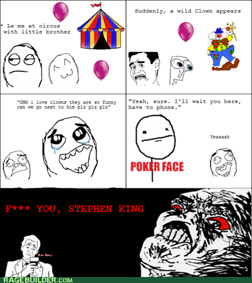 circus clowns fear poker face Rage Comics true story - 5604856832