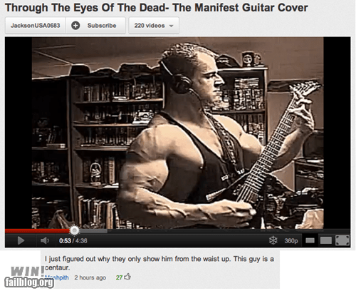 centaur,clever,comment,guitar,ripped,Video,youtube