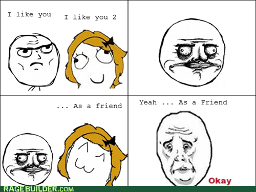 friend zone,me gusta,Okay,Rage Comics,women