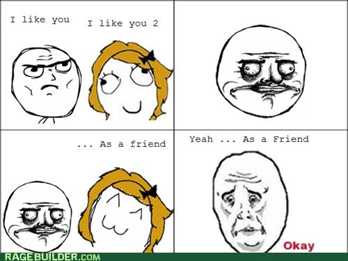 friend zone me gusta Okay Rage Comics women - 5604924672