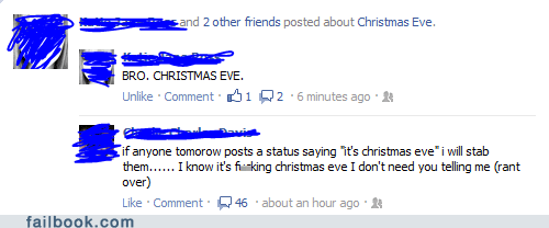 christmas eve,oh snap,rant,timing,your friends are laughing at you